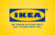 Ikea: We throw in extra parts just to mess with you