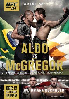 UFC 194 Official Event Poster (Aldo vs McGregor, Weidman vs Rockhold) MGM Grand Las Vegas 12/12/2015