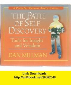 A Peaceful Warrior Audio Course The Path of Self Discovery (9780976148654) Dan Millman , ISBN-10: 097614865X  , ISBN-13: 978-0976148654 ,  , tutorials , pdf , ebook , torrent , downloads , rapidshare , filesonic , hotfile , megaupload , fileserve