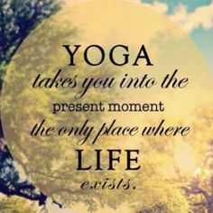 Yoga takes you into the present moment, the only place where life exists.  Come to Clarkston Hot Yoga in Clarkston, MI for all of your Yoga and fitness needs!!!  Feel free to call (248) 620-7101 or visit our website www.clarkstonhotyoga.com for more information about the classes we offer!