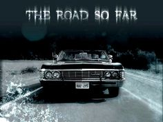 Wallpaper of the road so far for fans of Supernatural.