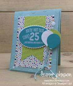 Plus Shipping & Handling | Stampin\' Up! | Five For All | Birthday Wit #literallymyjoy #punny #funny #hysterical #hilarious #senseofhumor #youareold #PicturePerfectParty #LemonLimeTwist #2018OccasionsCatalog #20172018AnnualCatalog