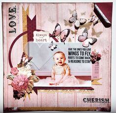 Inspired by the Ma Cherie Collection from Kaisercraft - available at www.crafterspalette.co.uk – Kaisercraft Official Blog Baby Scrapbook, Scrapbook Pages, Arts And Crafts Projects, Projects To Try, Fly Love, Creative Play, Close To My Heart, Scrapbooking Layouts, Stamping
