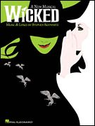 "Broadway Musical ""Wicked"" sheet music"