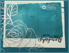 "Sympathy card made with ""Rose Wonder"" stamp set from Stampin' Up! Inside of card is blank for your personal message. Back of card includes artist information and copyright information for Stampin' Up!"