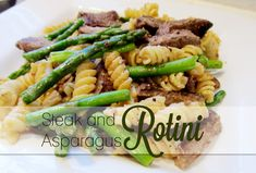 Steak & Asparagus Rotini