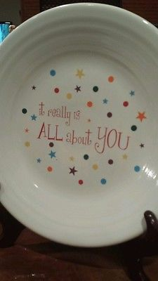 Fiestaware 'It really is all about you' plate