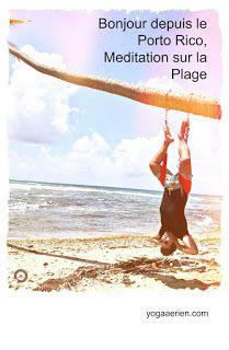 Meditation on the beach. AeroYoga ® Meditation in Yabucoa, Caribbean Sea of Puerto Rico with Rafael Martínez Ayurveda, Puerto Rico, Meditation Teacher Training, Coaching, Le Pilates, Suspension Training, Photos Originales, Aerial Yoga, Porto