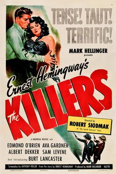 Movie poster for the film adaptation of Hemmingway's The Killers, 1946. #vintage #1940s #movies