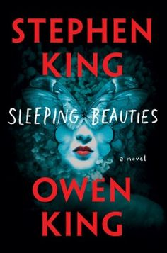 Do you enjoy reading top books before they're adapted for film? Then check out Sleeping Beauties by Stephen King and Owen King next.
