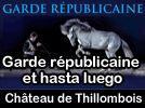 Lorraine au coeur parle de La Garde républicaine au château de Thillombois