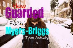 how-guarded-each-myers-briggs-type-is