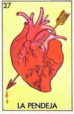 #loteria #mexicana #corazón #pendeja