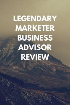 Legendary marketer business advisor review
