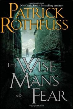 The Wise Man's Fear: The Kingkiller Chronicle: Day Two: Patrick Rothfuss: 0071125019000: Books - Amazon.ca