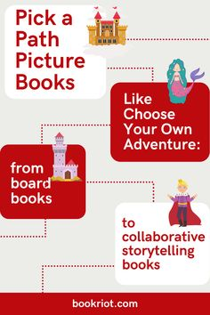 These pick-a-path picture books include Choose Your Own Adventure titles, storybooks with multiple endings, and collaborative storytelling.