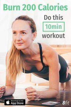 Burn 200 Calories, do this 10 minute workout with 8fit