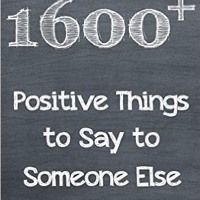 1600+ Positive Things to Say to Someone Else Author Reading by Lisa Rusczyk by Lisa Rusczyk Ed.D. on SoundCloud