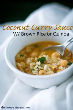 Grain Crazy: Delicious Coconut Curry Sauce with Brown Rice or Quinoa. #vegan #gluenfree