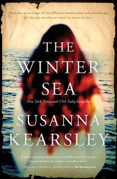 """New York Times and USA Today Bestseller!   """"Powerful, atmospheric, enthralling, and simply mesmerizing, [The Winter Sea] is one of the best books you'll read this year!""""   -Singletitles.com   """"Susanna Kearsley's obvious love of history is infectious … The Winter Sea is an acknowledgement that so many of us are haunted by the deeds of our ancestors, perhaps literally …""""   —Gail Anderson-Dargatz, international bestselling author of A Recipe for Bees   History has all but forgotten …   In the…"""