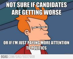 Politics. That's that shit I don't like LOL