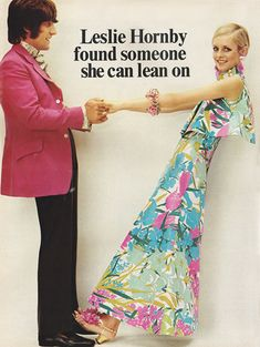 January 1968. 'We can't promise you a tall, handsome Englishman. But we can give you the most exquisite, sensuous fabric ever made by man.'