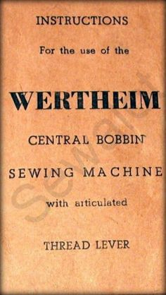 WERTHEIM, SUPERBA SEWING MACHINE, SEWALOT