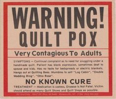 Warning! ⚠ Quilt pox has no cure.
