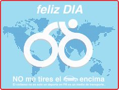 19 de Abril : Día Mundial de la Bicicleta  / April 19: World Day of the Bicycle