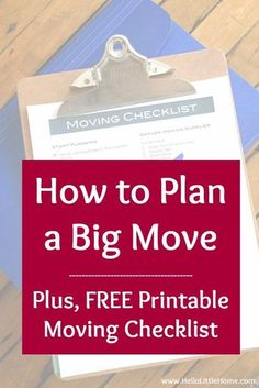 How to Plan a Big Move! Get organized for your out of state or long distance move with a Free Printable Moving Checklist, plus get tons moving tips and tricks for packing, downsizing and decluttering, cleaning, updating addresses, DIY or with movers, and more! These easy moving tips with help you plan a cross country move on a budget. Perfect for first time or more experienced movers! | Hello Little Home #moving #movingtips #freeprintable #movingchecklist #movingtoanewstate #movinghacks