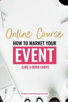 Learn how to take your digital marketing to the next level with this online event marketing course. Event Marketing, Email Marketing Design, Email Marketing Campaign, Email Marketing Strategy, Marketing Quotes, Online Marketing, Marketing Ideas, Content Marketing, Media Marketing