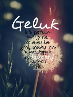 Afrikaans is ontsagwekkened! Parenting Quotes, Education Quotes, Some Quotes, Best Quotes, Bible Quotes, Qoutes, Natural Life Quotes, Afrikaanse Quotes, Morning Inspirational Quotes