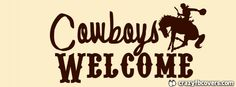 Cowboys Welcome Facebook Cover - Facebook Timeline Cover Photo - Fb Cover