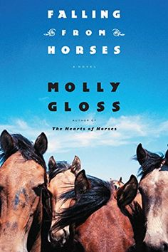Nicole grabbed Falling From Horses: A Novel - Kindle edition by Molly Gloss. Literature & Fiction Kindle eBooks @ Amazon.com.