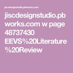 jiscdesignstudio.pbworks.com w page 48737430 EEVS%20Literature%20Review
