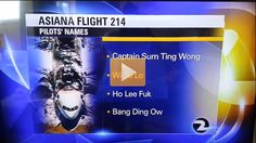News Gets Asiana Pilots Names Wrong... #stupid #video