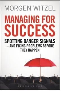 Managing for Success: Spotting Danger Signals- And Fixing Problems Before They Happen