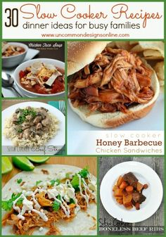 30 Slow Cooker Recipes... Dinner Ideas for busy families