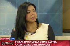 Fiscal DN Califica Como Cartel Caso Jueces Cuestionados #Video