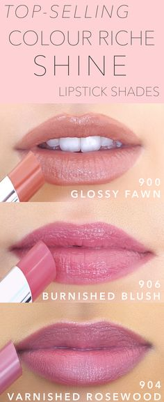 Top-selling Colour Riche Shine lipstick shades: 900 Glossy Fawn, 906 Burnished Blush, and 904 Varnished Rosewood.