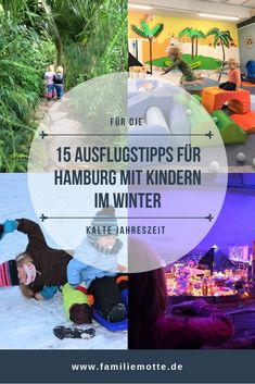 15 Ausflugsideen für Hamburg mit Kindern im Winter Travel Around The World, Around The Worlds, Winter Kids, City Break, Garden Design, Places To Visit, Travelling, Baby, Hotels