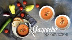Gazpacho na celé léto - Kuchařka pro dceru Gazpacho, Vegetables, Cooking, Food, Daughter, Kitchen, Essen, Vegetable Recipes, Meals