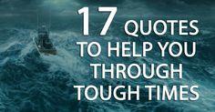 17 Quotes To Help You Through Tough Times