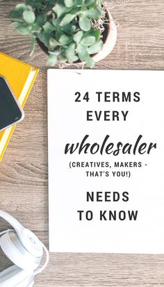 wholesale terms makers and etsy shop owners need to know to be confident and successful with retailers. wholesale tips for makers and creatives Business Money, Etsy Business, Craft Business, Business Planning, Creative Business, Business Tips, Online Business, Business Marketing, Wholesale Crafts