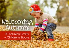 10 fall kids crafts plus a list of great autumn picture books