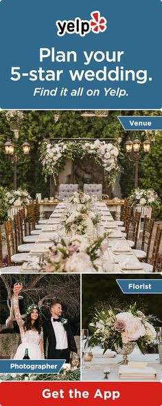 Planning your perfect wedding with Yelp is easy. Download the Yelp app to find your wedding venue, flowers, photographer, and anything else you need for your perfect day.