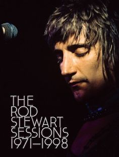 Rod Stewart - The Rod Stewart Sessions: 1971-1998