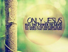 Absolutely, thank u God for saving me! For sending your son to die for me! I love you! Amen