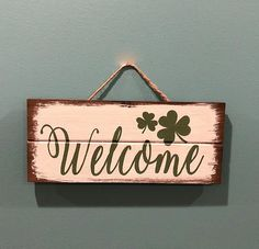 Shamrock Welcome Sign  St. Patrick's Day  Wood Sign