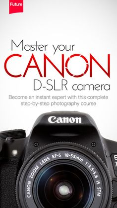 Master your Canon D-SLR camera – a beginner's video guide by Future plc